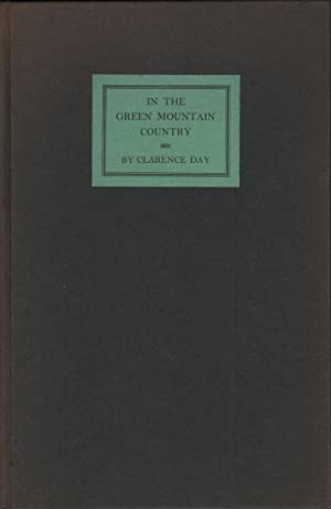IN THE GREEN MOUNTAIN COUNTRY: Day, Clarence
