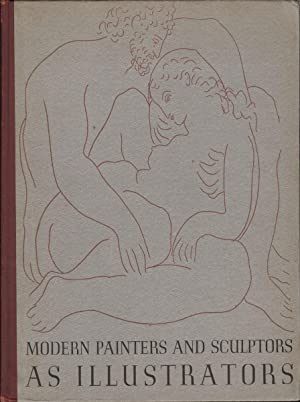 Modern Painters and Sculptors as Illustrators