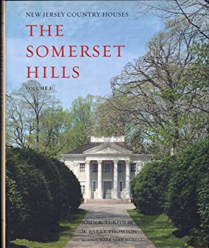 NEW JERSEY COUNTRY HOUSES : The Somerset: Turpin, John K.
