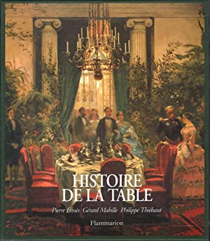 HISTOIRE DE LA TABLE : les arts: Ennes, Pierre, Gerard