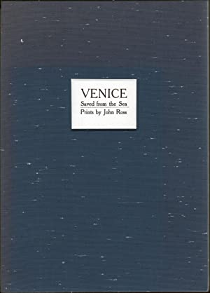 VENICE SAVED FROM THE SEA: Ross, John