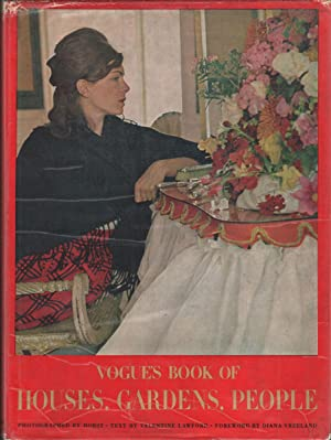 VOGUE'S BOOK OF HOUSES, GARDENS, PEOPLE: Lawford, Valentine. Introduction