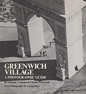 GREENWICH VILLAGE: A Photographic Guide: Delaney, Edmund T.
