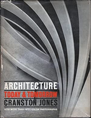 ARCHITECTURE TODAY & TOMORROW: Jones, Cranston
