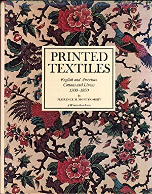 Printed Textiles : English and American Cottons: Montgomery, Florence M.