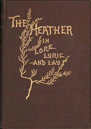 THE HEATHER in Lore, Lyric and Lay: Wallace, Alexander