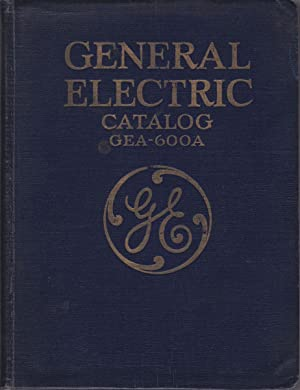 GENERAL ELECTRIC CATALOG GEA-600A: General Electric