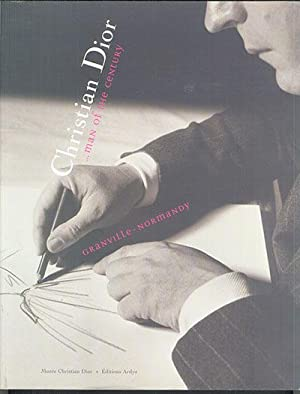 CHRISTIAN DIOR: Man of the Century: Dufresne, Jean-Luc