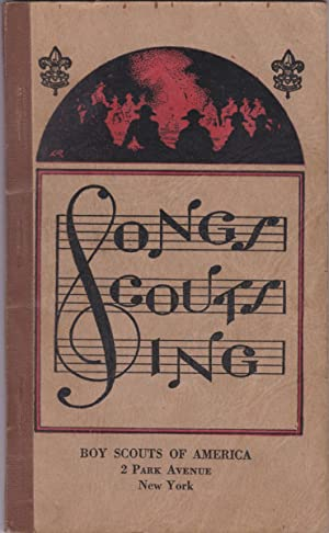 Songs Scouts Sing: Nichols, Alfred C.,