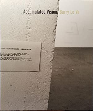 Accumulated Vision: Barry Le Va