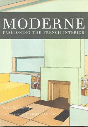 MODERNE: Fashioning the French Interior
