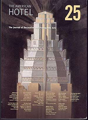 The Journal of Decorative and Propaganda Arts 25: THE AMERICAN HOTEL