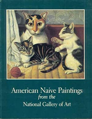 AMERICAN NAIVE PAINTINGS from the National Gallery of Art