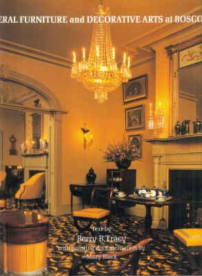 FEDERAL FURNITURE AND DECORATIVE ARTS AT BOSCOBEL: Tracy, Berry B