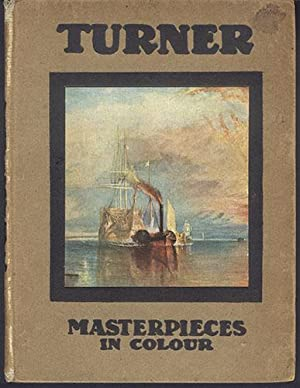 TURNER: Five Letters and a Postscript (Masterpieces in Colour)
