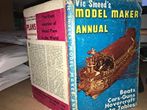Vic Smeeds Model Maker Annual: Annual Vic Smeed