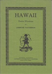 Hawaii: Twelve Woodcuts Patterson, Ambrose