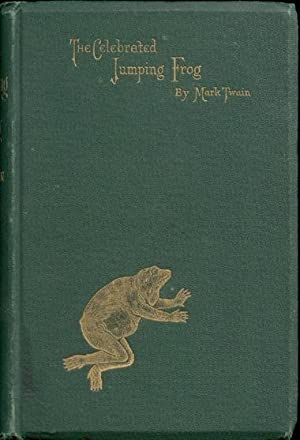 The Celebrated Jumping Frog of Calaveras County: Twain, Mark (Samuel