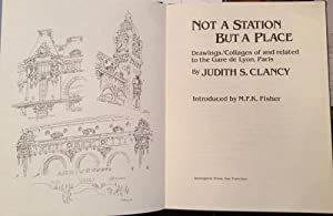 Not a Station But a Place: Drawings/Collages: Clancy, Judith S.;