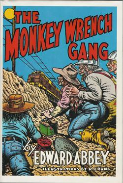 The Monkey Wrench Gang (SIGNED): Abbey, Edward