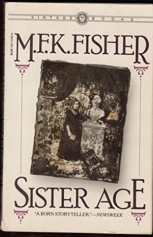 Sister Age (SIGNED): Fisher, M. F.