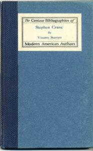Stephen Crane: A Bibliography (SIGNED)