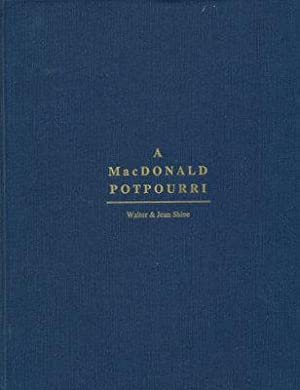 A MacDonald Potpourri, Being a Miscelleny of Post-Perusal Pleasures of the John D. MacDonald Book...
