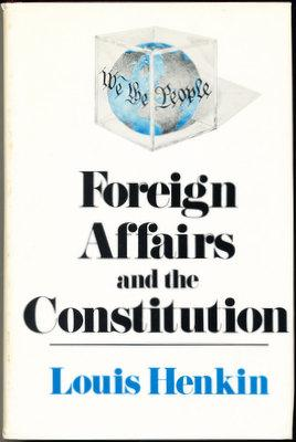 Foreign Affairs and the Constitution