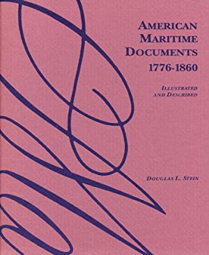 American Maritime Documents 1776-1860