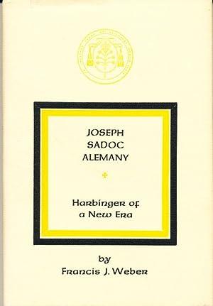 Joseph Sadoc Alemany: Harbinger of a New: Weber, Francis J.