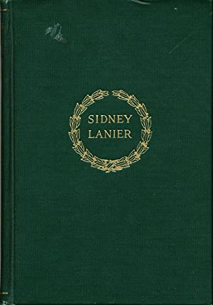 Poems of Sidney Lanier (The Scribner Series of Modern Poets): Lanier, Sidney; edited by his wife, ...