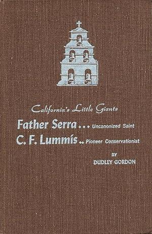 Junipero Serra: California's First Citizen (SIGNED): Gordon, Dudley