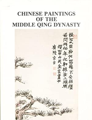 Chinese Paintings of the Middle Qing Dynasty: Tsao, Jung Ying