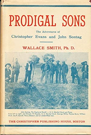 Prodigal Sons: The Adventures of Christopher Evans and John Sontag: Smith, Wallace