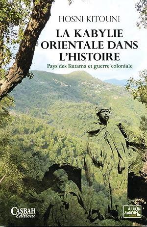 La Kabylie Orientale Dans L'Histoire: Pays des: Kitouni, Hosni