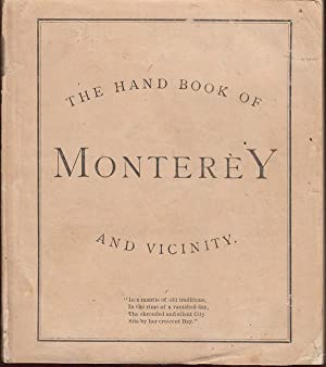 The Hand Book of Monterey and Vicinity: Various Authors