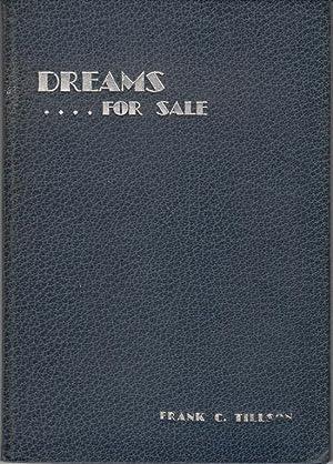Dreams.For Sale: Tillson, Frank C.