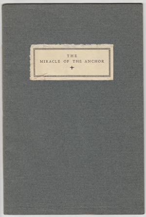 The Miracle of the Anchor: A Page from California's Past as a Christmas Greeting from Mai, Tom & ...