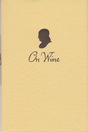 On Wine: A Letter Written to the Abbe Morellet