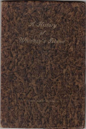 A History of Whidbey's Island (Whidby Island),: Kellogg, George Albert