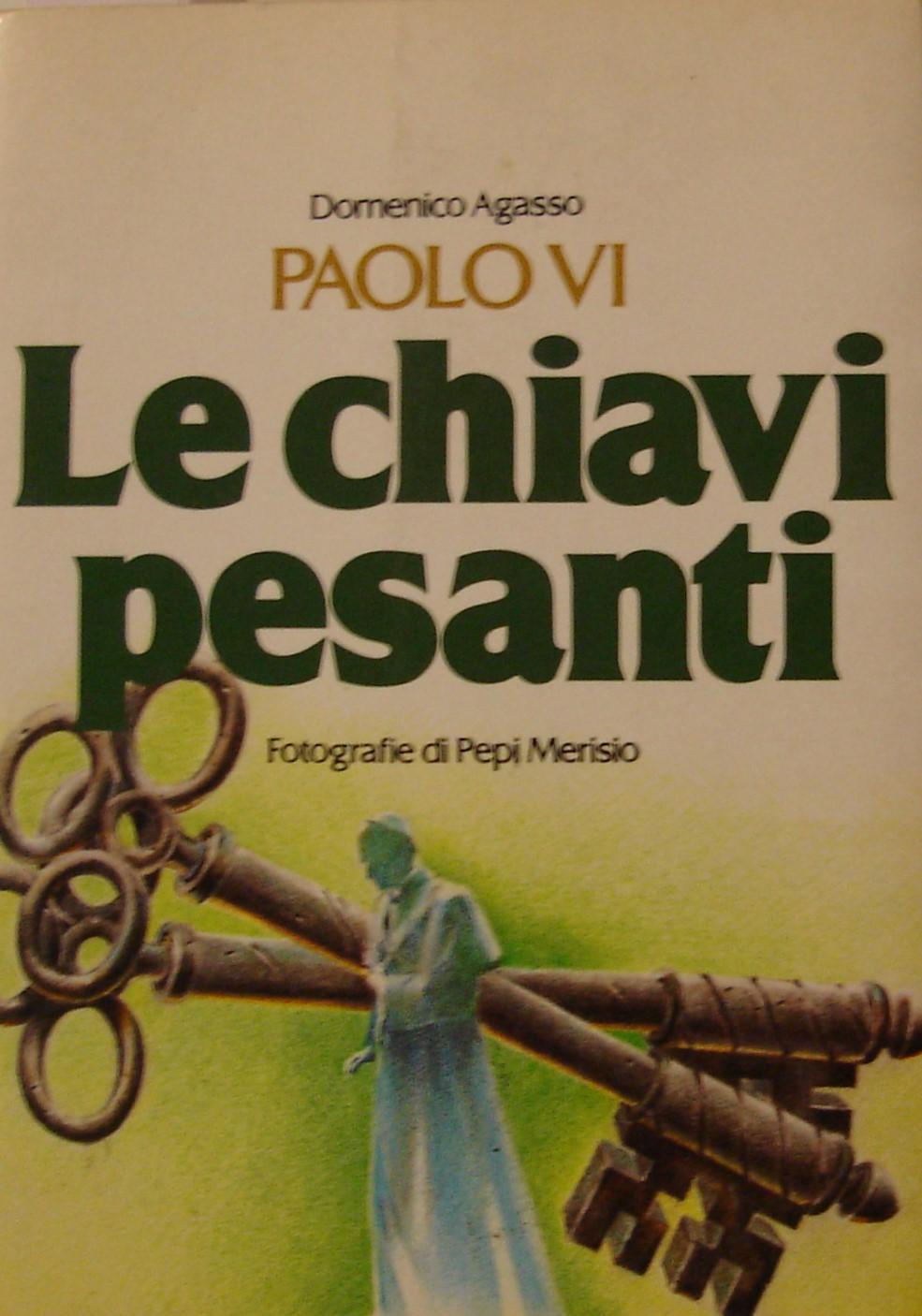 Libreria Per Libri Pesanti paolo vi : le chiavi pesanti