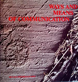Ways and means of commmunication