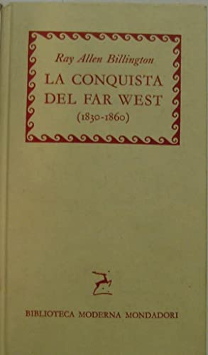 La conquista del Far West : 1830-1860
