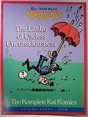 Geo. Herriman's Krazy and Ignatz: The Limbo of Unconsciousness
