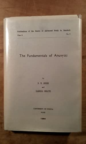 The Fundamentals of Anuvrtti