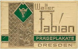 Besuchskarte der Firma Walter Fabian, Prägeplakate, Dresden.