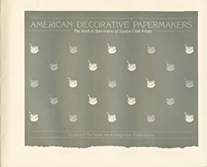 American Decorative Papermakers. The Work & Specimens of Twelve Craft Artists.: Don GUYOT