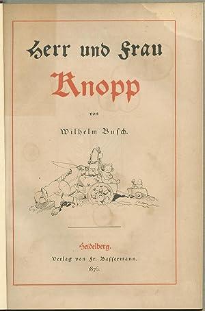 Herr und Frau Knopp.: Wilhelm BUSCH
