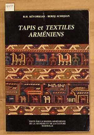 Tapis et Textiles Armeniens: R. H.Kevorkian and