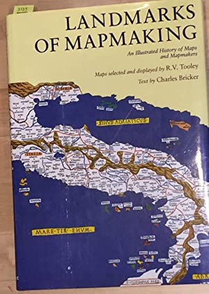 Landmarks of Mapmaking; An Illustrated History of: Bricker, Charles and